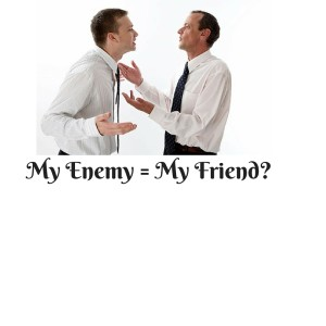 My Enemy = My Friend-