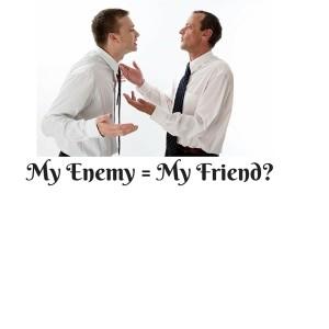 My Enemy = My Friend-